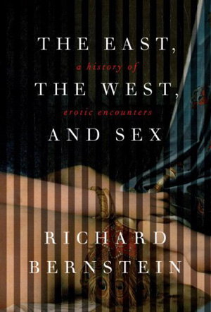 The East, The West, and Sex reviewed July 2009